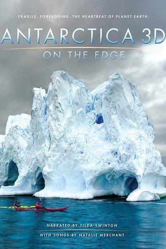 Antarctica 3D: On the Edge 4K 2014 Ultra HD 2160p